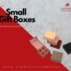 We provide a fantastic variety of small gift boxes